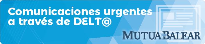 Comunicaciones urgentes a través de Delt@